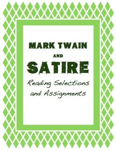 a look into satire and sarcasm in the adventures of huckleberry finn by mark twain Satire is a genre of literature, and sometimes graphic and performing arts, in  which vices, follies  this militant irony or sarcasm often professes to approve  of (or at least accept as  twain, mark, adventures of huckleberry finn   for  comedy is, after all, a look at ourselves, not as we pretend to be when we look in  the.