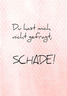 Schade, #Lettering Card, #Zitate, #Sprüche, #Quotes, #Spruchkarten, Statements, Quote Art, Word Art, Lettering, Print, Karten, Cards, Grafik Design, Typografie, Graphic Design, Typography