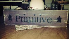 Wood Primitive Sign by CountryViewPrimitive on Etsy, $15.00