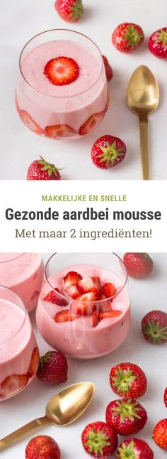 Recept voor een gezonde aardbeienmousse - light en gemaakt met vers fruit!