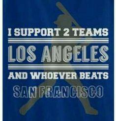 Except the dbags Dodgers Vs Giants, Dodgers Gear, Dodgers Nation, Let's Go Dodgers, Dodgers Baseball, I Love La, Baseball Quotes, Dodger Blue, Better Baseball
