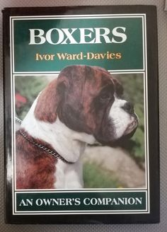 Boxers an owner's companion by Ivor Ward - Davies. First Edition. 1991 in the Pets & Animal Care category was listed for on 31 Aug at by TomHarvey in Vereeniging Animal Books, Take A Breath, Animal Care, Kinds Of Music, Book Collection, Listening To Music, Boxers, Musicals, Finding Yourself