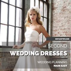 Choosing Dresses for a Second Wedding or Marriage. #weddings #dresses