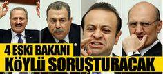 Devriye Haber : 4 Eski Bakanı Soruşturacak Komisyonun Başkanı Bell...