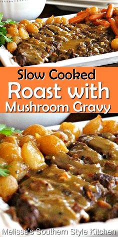 Fall apart pot roast is simmered in a slow cooker is comfort food personified #slowcookedroast #roast #chuckroastrecipes #crockpotroast #beef #roastwithgravy #mushrooms #mushroomgravy #dinnerideas #dinner #southernfood #southernrecipes