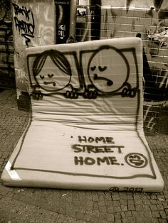 "Street Art - Matress ""Home street home"" by Prost in Germany"