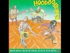 hoodoo gurus...hayride to hell...mars need guitars