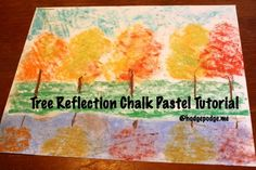 Fall Tree Reflection Pastel Tutorial - Lots of easy Art activities for Fall #homeschool