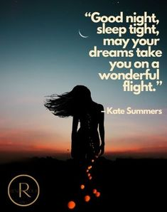 115 Good Night Quotes to Send for Sweet Dreams