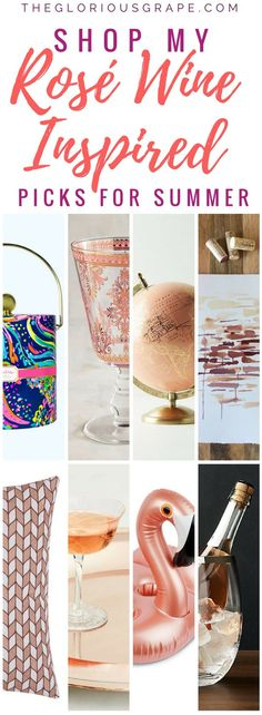 The Glorious Grape's rosé wine inspired shopping guide is filled will all the best glassware, home bar goods, kitchen favorites, decor, apparel and more! #rosé #wine #shopping #giftguide #summer #homegoods #decor #gifts #rosewine #home #kitchen #entertaining #clothing #artwork #homebar #barware