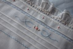 Love the ruffle, hemstitching and hand embroidery