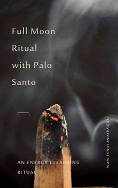 A full moon event is a time to release unwanted energy in your life and to begin a new cycle. Cleanse your energy with a full moon cleansing ritual with palo santo. All you need is a stick of palo santo, a smudge bowl, and a list of thoughts you want to disperse or vows you want make. One of the palo santo benefits is its ability to energy cleanse and ground. How to smudge with a full moon. #lunasundara | #fullmoon | #palosanto | #smudging | #energycleansing | #cleansingritual Palo Santo Essential Oil, Essential Oil Uses, All You Need Is, Wiccan Rituals, Energy Cleansing, Full Moon Ritual, Aromatherapy Benefits, Essential Oil Diffuser Blends, Smudge Sticks