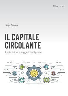 L'autore con semplicità passa in rassegna il tema strategico del capitale circolante, proponendo esempi pratici applicati in Excel.