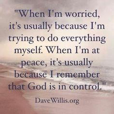 This is my daily struggle! I have to give up control and let God guide me!!