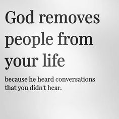 God removes people from your life. - Imágenes efectivas que le proporcionamos sobre diy face mask sewing pattern Una imagen de alta cal - Life Lesson Quotes, Faith Quotes, Wisdom Quotes, True Quotes, Words Quotes, Bible Quotes, Quotes To Live By, Motivational Quotes, Inspirational Quotes
