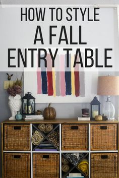 How to style an entry table for fall - great ideas for how to decorate your home for fall. #fall #styling