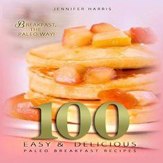 (Paleo Soup) Paleo Breakfast Recipes: 100 Easy and Delicious Paleo Breakfast Recipes #Paleo #For #Beginners
