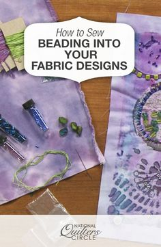 Sewing Fabric Beading into the Design on Your Fabric   NQC: