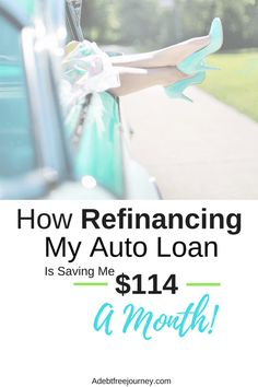 Refinancing my auto loan saves me $114 a month