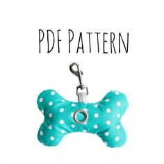 Knochen Poop Beutelspender PDF-Muster - How to. Poop Bag Holder Diy, Dog Bag, Dog Items, Dog Walking, Sewing Projects, Creations, Things To Sell, Patterns, Drawing