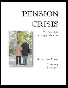 US Pension Crisis Picking Up Full Speed   Armstrong Economics
