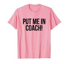 e513ac559 Put Me in Coach Tailgate T-Shirt for Game Day Boutique Ga.