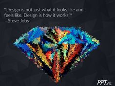 Design Quote by Steve jobs