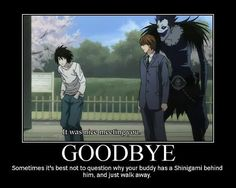 Whenever I see a Shinigami behind one of my friends, in 100% of cases, I find this is best.