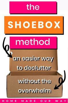 Does the thought of decluttering in just a few weeks seem impossible to you? Does it already feel impossible and overwhelming before you even begin? Then try this slow and steady shoebox method and avoid the stress. #declutter #organize Organizing Clutter, Organizing Your Home, Planner Organization, Storage Organization, Paper Clutter, Marie Kondo, Organize Your Life, Konmari, Decluttering