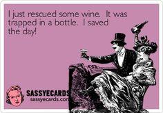 Saved The Day - #Ecard, #Ecards, #FunnyEcard, #Wine