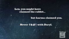 Never F*#! with Daryl!
