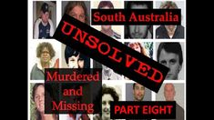 SOUTH AUSTRALIAN UNSOLVED MURDERS AND MISSING - PART EIGHT
