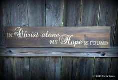 In Christ Alone wooden sign 6x36 by ParLaGrace on Etsy