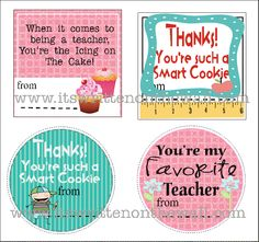 Teacher Appreciation Notes/Tags for that gift you give Teacher the first day of school (and Christmas and last day of school)