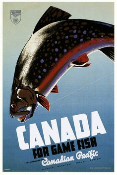 1942 Canadian Pacific - Canada For Game Fish - Travel Advertising Poster Vintage Advertisements, Vintage Ads, Old Poster, Posters Canada, Retro, Railway Posters, Train Posters, Vintage Fishing, Cool Posters