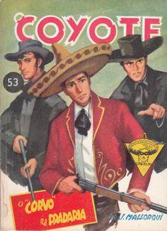 """O """"Corvo"""" na pradaria. Ed. Monterrey Ltda., 1960 (Col. O Coyote ; 53)"""