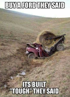 Get a heavy horse, you will have a friend for life. Funny Truck Quotes, Truck Memes, Funny Car Memes, Crazy Funny Memes, Haha Funny, Stupid Funny, Hilarious, Truck Humor, Chevy Jokes
