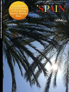 Spanish Property Magazine 27  SPM27 includes a full updated version of the definitive guide to buying Spanish property. Get it and contact us on info@spanish-property.net
