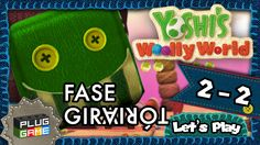Yoshi's Woolly World - #2-2 Fase Giratória (Gameplay Nintendo Wii U 1080...