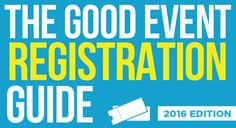 The Good Event Registration Guide 2016