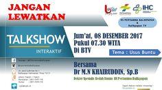 Talkshow kesehatan RS Pertamina Balikpapan & BTV, Penyakit Usus Buntu.Dr. M.N. Khairuddin, Sp.B , Dokter Bedah Rumah Sakit Pertamina Balikpapan, Kaltim