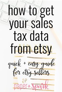 How to get your sales tax data from Etsy - a step by step tutorial from Paper + Spark