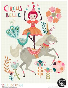 'Circus Belle' by Bee Brown Children's Book Illustration, Graphic Design Illustration, Teaching Drawing, Circo Vintage, Le Clown, Circus Art, Vintage Circus, Kids Prints, Kind Mode