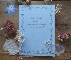 a collection of nostalgic and whimsical poems with floral illustrations from the author of Pressed Dreams and Forgotten Flowers. Available July 2019 Flower Poetry, Heart Songs, Floral Illustrations, Dried Flowers, Whimsical, Poems, Author, Dance, Photo And Video