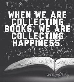 ...we are collecting happiness