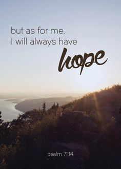 but as for me, I will always have hope 5x7 printable