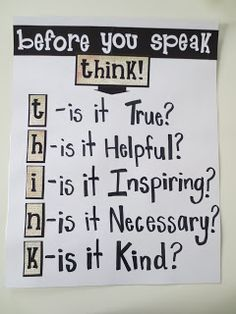 Before you speak, THINK! Great Character Ed Anchor Chart!