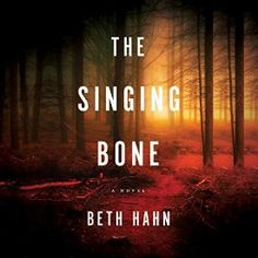 """Another must-listen from my #AudibleApp: """"The Singing Bone"""" by Beth Hahn, narrated by Hillary Huber."""