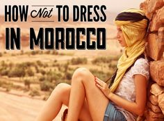 It's easy to choose your outfit for Morocco if you know what is best to wear in the heat while covering yourself up sufficiently at the same time.