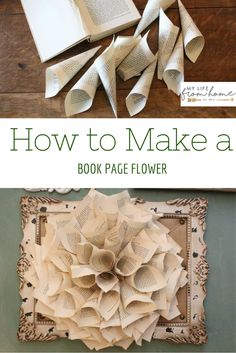 Book page flower- book pages- wreath made from book pages- book page projects- crafts/ DIY- There for the Making Challenge- how to make a book page flower- books- flowers diyflowers Book Page Crafts, Book Page Art, Book Pages, Book Art, Do It Yourself Crafts, Crafts To Make, Diy Crafts, Crafts For The Home, How To Make Wreaths